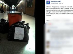 Universidade estaria com lixo acumulado por conta de protesto, dizem acadêmicos (Foto: Reprodução / Facebook)