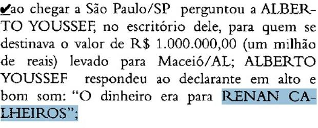 Trecho de depoimento em que delator menciona o senador Renan Calheiros (PMDB-AL) (Foto: Reprodução)