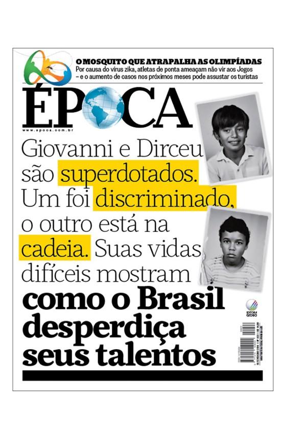 Revista ÉPOCA - capa da edição 922 - Como o Brasil desperdiça seus talentos (Foto: Rogério Cassimiro/ÉPOCA)