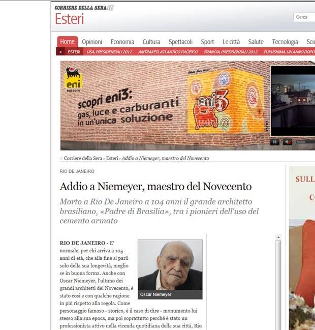 O jornal italiano 'Corriere della Sera' classificou Niemeyer como 'mestre do século XX', 'grande arquiteto brasileiro' e 'pai de Brasília' (Foto: Reprodução)