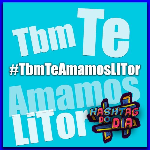 #HashtagDoDia: Tbm Te Amamos LiTor (Foto: Malhação / TV Globo)
