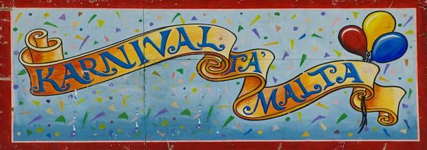Banner do Karnival Tá Malta, uma festa bem antiga que a nossa (Foto: Haroldo Castro/ÉPOCA)