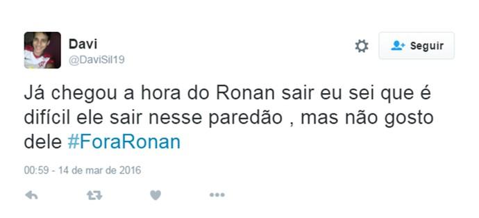 Fora Ronan (Foto: Reprodução Internet )