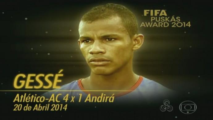 campanha gessé no prêmio puskas (Foto: Reprodução/TV Acre)