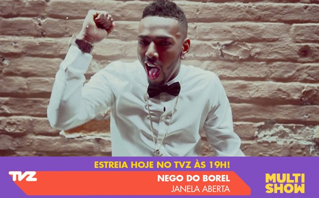 tvz nego do borel (Foto: divulgao)
