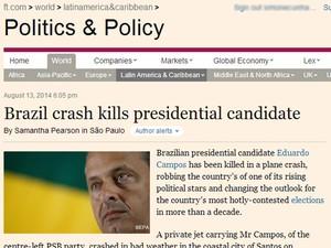 Britânico FT aponta que havia expectativa de que Campos crescesse na campanha. (Foto: Reprodução)