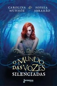 Capa de 'O Mundo das Vozes Silenciadas' (Foto: Divulgação)