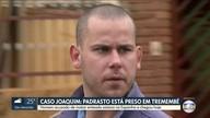 Acusado de matar menino de 3 anos chega da Espanha e é preso em Tremembé