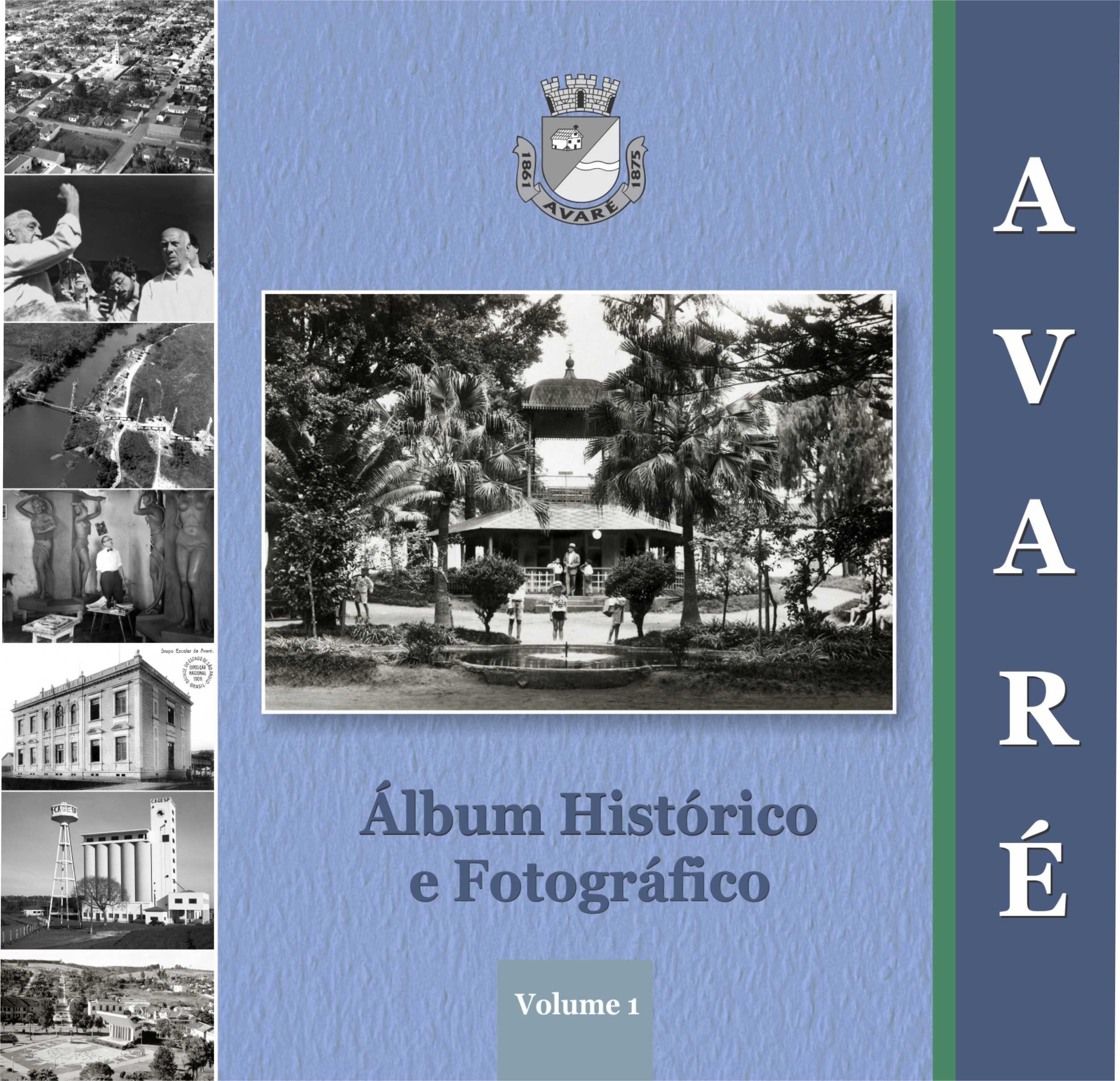 Álbum é o primeiro volume de fotografias de diferentes épocas que contam o desenvolvimento de Avaré (SP). (Foto: Divulgação / Prefeitura de Avaré)