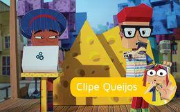 Clipe Queijos