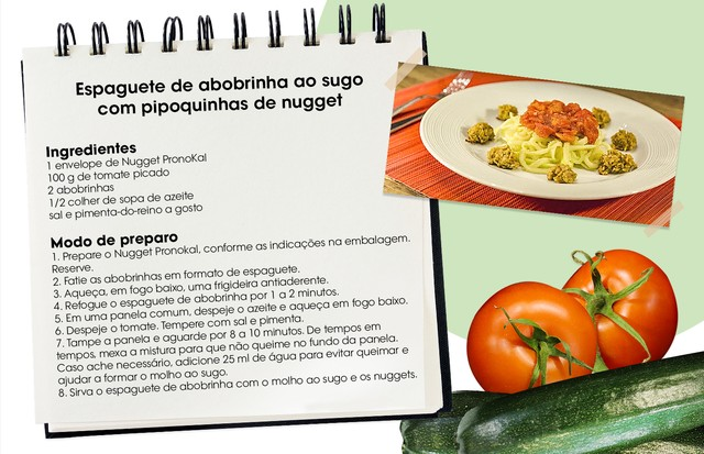 Receita que testei e aprovei: espaguete e abobrinha ao sugo com nugget (Foto: Arte Vogue Online)