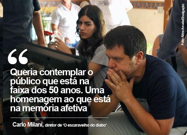 Carlo Milani, diretor de 'O escaravelho do diabo', fala sobre o filme' (Foto: Aline Arruda/Divulgação)