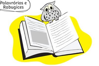 Palavrórios e Rabugices_ Frases e Adendos (Foto: Crescer)
