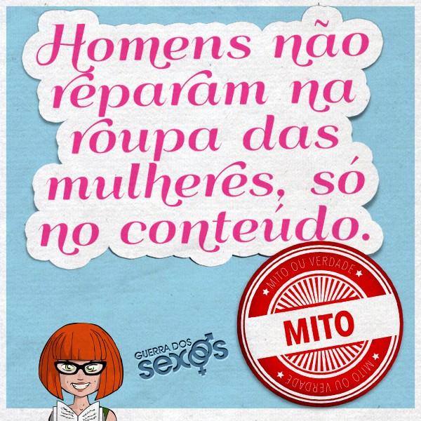 Homens não reparam na roupa das mulheres, só no conteúdo - Mito