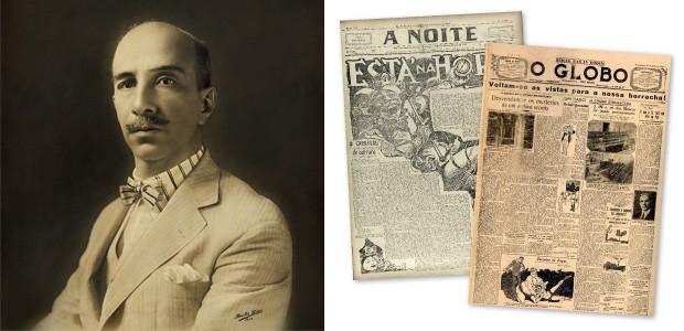 REALIZAÇÕES O empresário e jornalista Irineu Marinho nos anos 1920. Ele fundou os jornais A Noite, em 1911, e O Globo, em 1925, com uma visão empresarial e popular. Acima, a primeira página de 2 de março de 1924 de A Noite e a estreia de O Globo, em 29 de (Foto: Bastos Dias/Memória Globo, reproduções Biblioteca Nacional e Ag. O Globo)