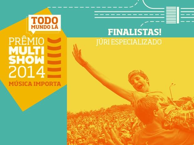 prmio multishow de msica 2014 jri especializado finalistas (Foto: Divulgao)