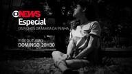 GNews Especial: relatos de filhos da Lei Maria da Penha; 1/10, 20h30