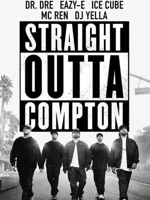 Cartaz do filme 'Straight Outta Compton' (Foto: Divulgação)