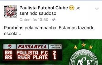 Paulista parabeniza vitória da  Chapecoense e provoca River Plate