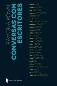 Conversas com escritores (Biblioteca Azul, 448 páginas, R$ 54,90) (Foto: Reprodução)