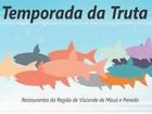 Temporada da Truta é realizada em Visconde de Mauá e Penedo, no RJ