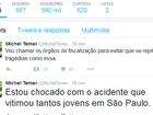 No Twitter, Temer diz que está 'chocado' com acidente em SP