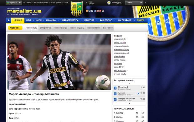 Reprodução site Metalista Marcio Azevedo ex-botafogo (Foto: Reprodução / Site Oficial do Metalist)