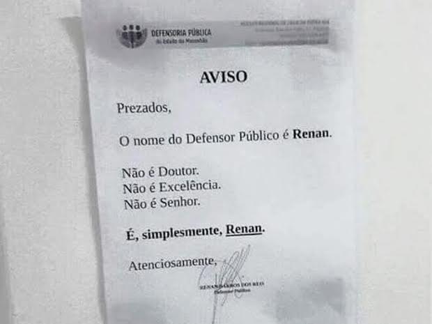 Aviso foi colocado na Defensoria Pública de Lago da Pedra (Foto: Arquivo Pessoal/ Renan Reis)