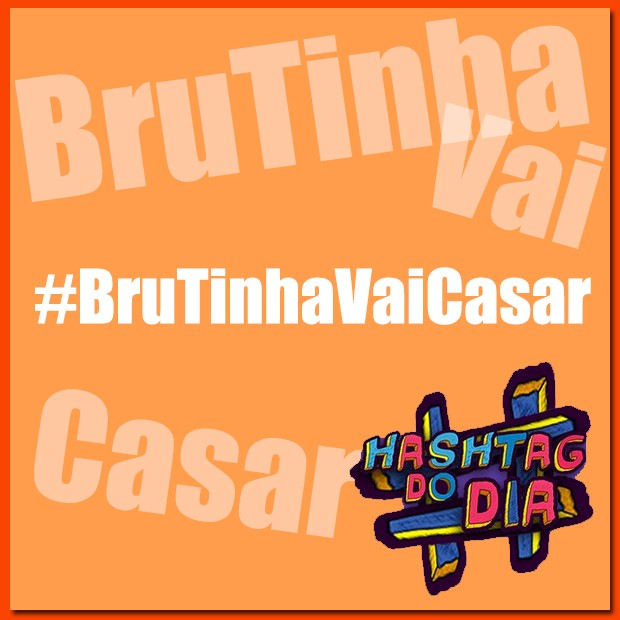 #HashtagDoDia: BruTinha Vai Casar (Foto: Malhação / TV Globo)