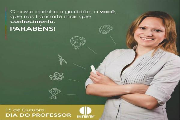 Inter TV faz homenagem aos professores (Foto: Arte / Inter TV)