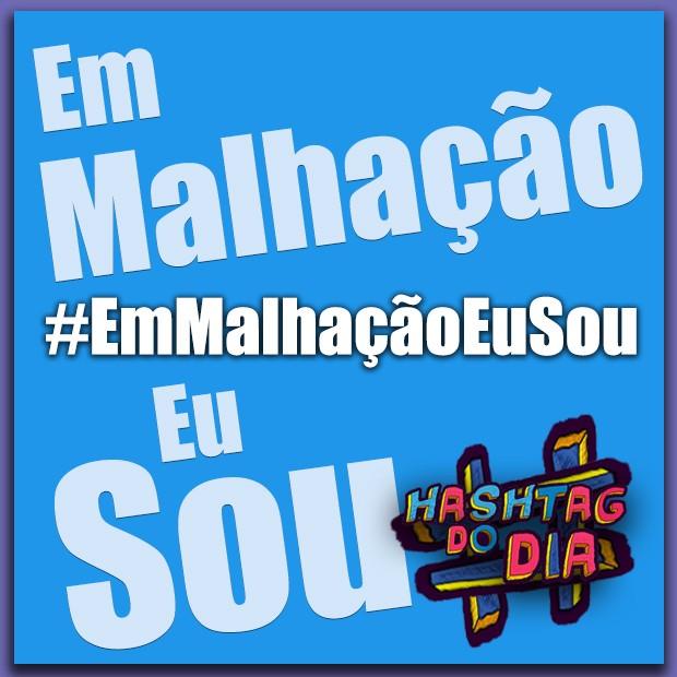 #HashtagDoDia: Em Malhação Eu Sou (Foto: Malhação / TV Globo)