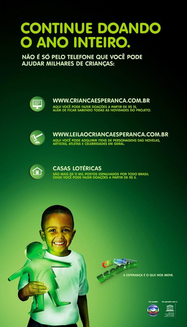 Criança Esperança: anúncio de doação o ano inteiro (Foto: Reprodução )