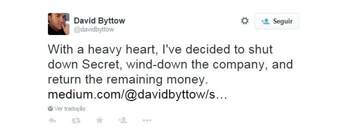 Pelo Twitter, David Byttow anuncia encerramento do app Secret (Foto: Reprodução/Twitter)