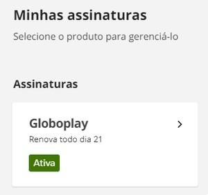 Minha Assinatura Globoplay (Foto: Globoplay)