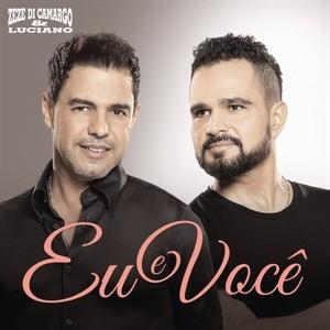Zezé di Camargo & Luciano lançam novo single Eu e Você (Foto: Divulgação)