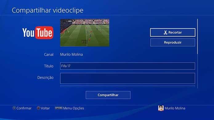 Faça o upload do gol do Fifa 17 (Foto: Reprodução/Murilo Molina)