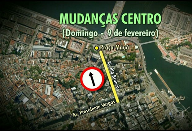 Rio Branco, entre Praça Mauá e Presidente Vargas, passa a ter mão única. (Foto: Reprodução / TV Globo)
