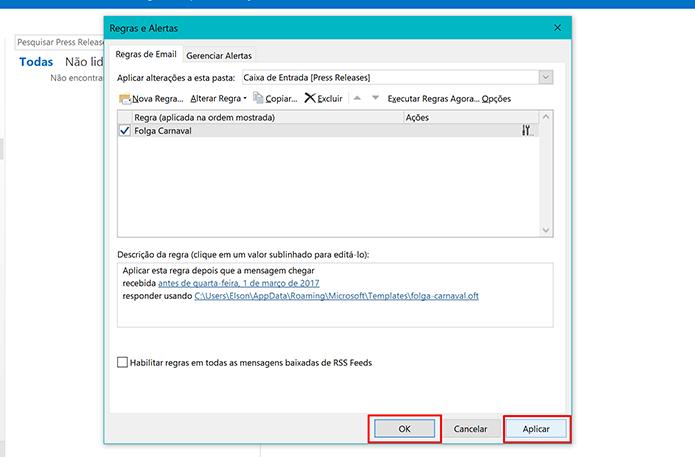 Clique em Aplicar para ativar regra de resposta automática do Outlook 2016 (Foto: Reprodução/Elson de Souza)
