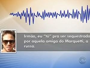 """Em áudio, Dealberto afirma que """"está para ser sequestrado"""" (Foto: Reprodução/RBS TV)"""