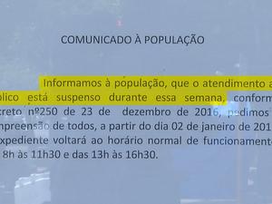 Prefeitura suspende atendimento à população (Foto: Reprodução/TV TEM)