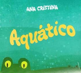 Aquático, Ana Cristina