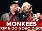 Monkees convoca supertime e volta após 20 anos em disco doce; G1 ouviu