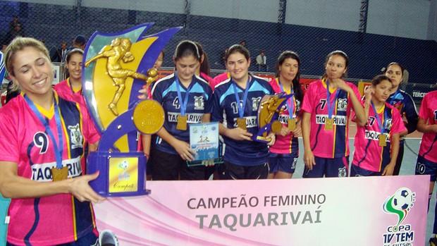 Copa TV TEM Itapetininga - feminino Taquarivaí campeã (Foto: Eduardo Ribeiro Jr./Globoesporte.com)