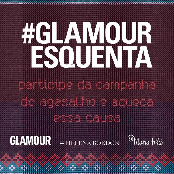 #EsquentaGlamour: contamos com a sua ajuda! (Foto: Glamour Brasil)