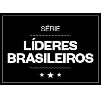 Série Líderes Brasileiros (Foto: ÉPOCA)
