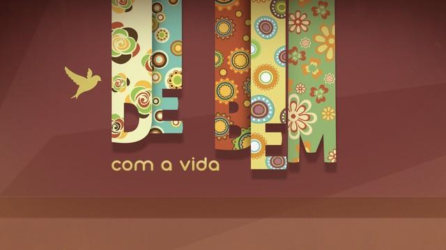 Quadro 'De Bem Com A Vida' no Viver Bem (Foto: Arte/TV Tribuna)