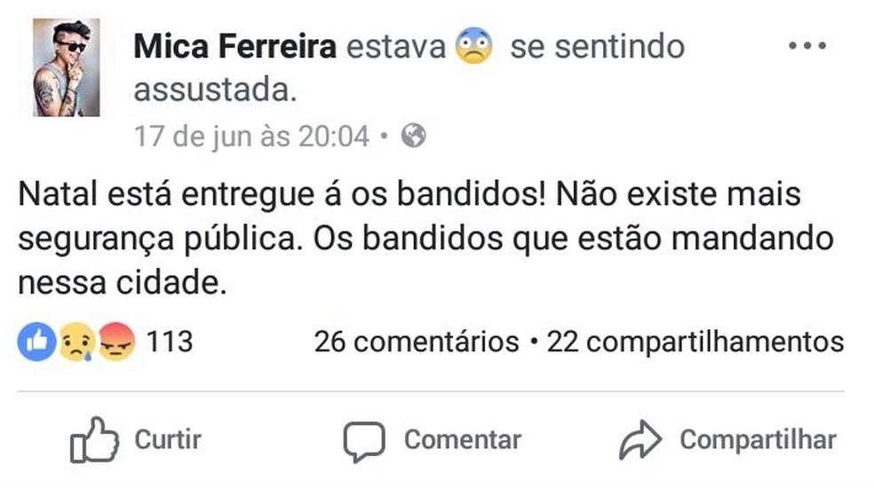 Em uma rede social, Micaela reclamou da falta de segurança em Natal (Foto: Reprodução/Facebook )