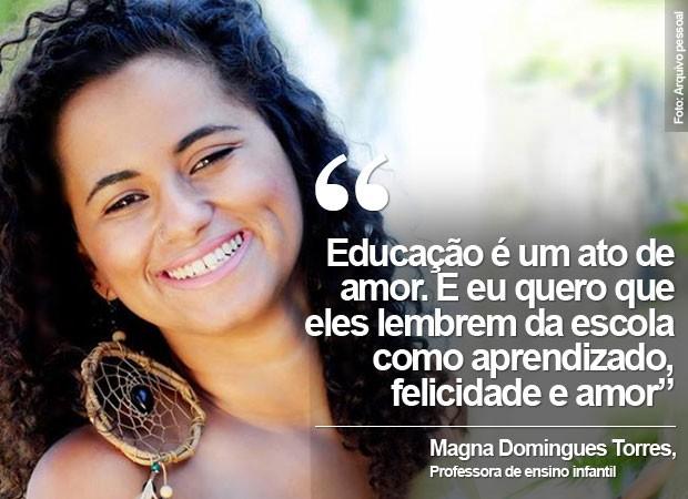 Magna Torres, professora de educação infantil, criou projeto para desconstruir mitos sociais na sala de aula (Foto: Arquivo pessoal/Magna Torres)
