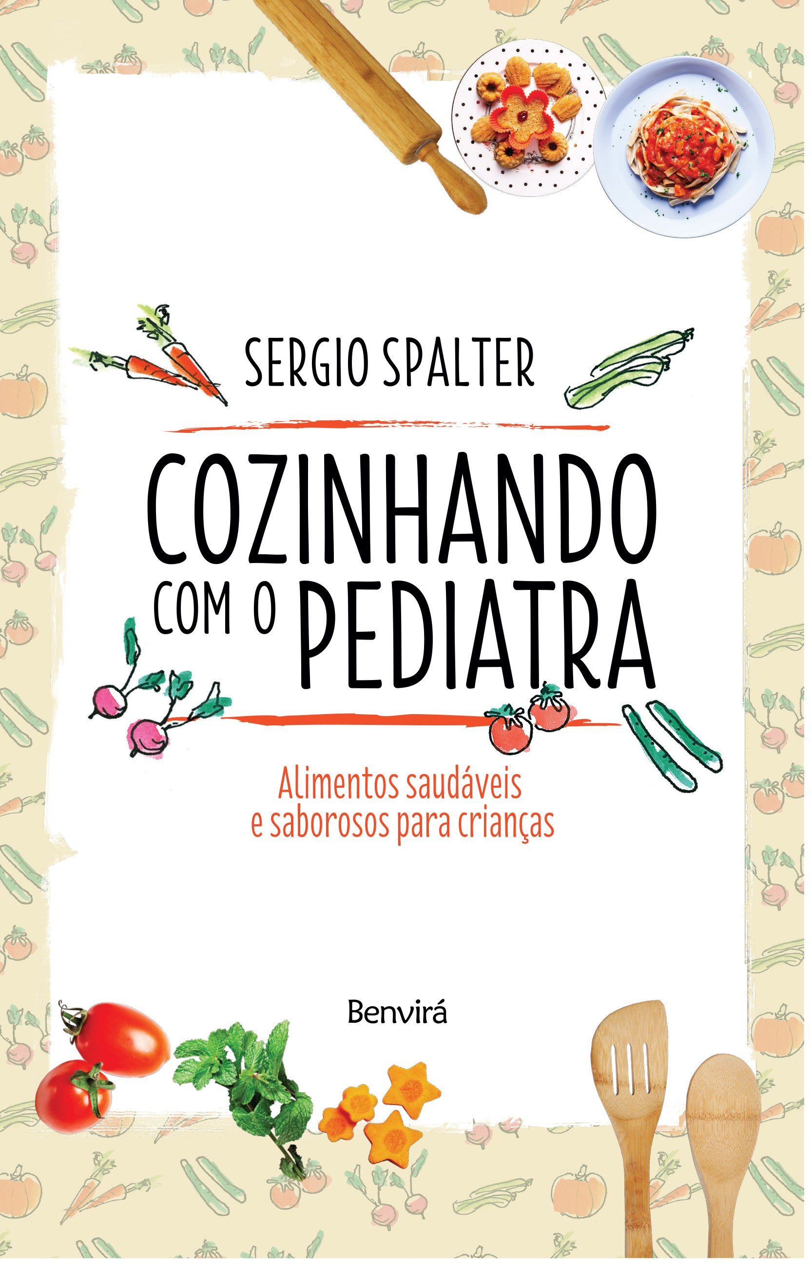 livro cozinhando com o pediatra (Foto: divulgação)