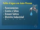 Mais de 370 mil ficam sem água na terça-feira na Paraíba, orienta Cagepa